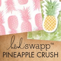 heidi_swapp_pineapple_crush.jpg