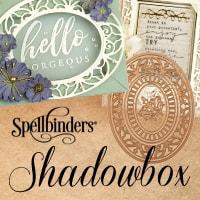 spellbinders_shadowbox.jpg