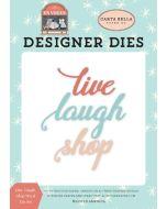 Live, Laugh, Shop Word Die Set - En Vogue - Carta Bella