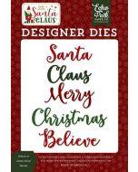 Believe In Santa Word Die Set - Here Comes Santa Claus - Echo Park