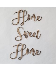 Home Sweet Home Script Font - Wood Craft - Connected Words - Foundations Decor*
