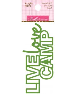 Live Love Camp Acrylic Word