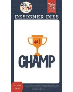 #1 Champ Die Set - All Boy - Lori Whitlock - Echo Park*