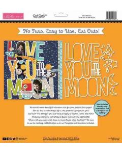 Love You to the Moon Cut Outs - To the Moon - Bella Blvd