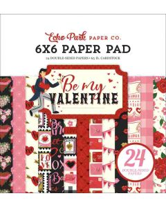 "Be My Valentine 6"" x 6"" Paper Pad - Echo Park"