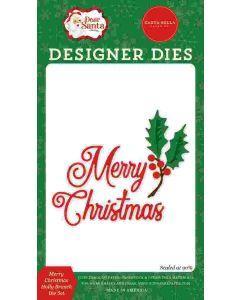 Merry Christmas Holly Branch Dies - Dear Santa - Carta Bella