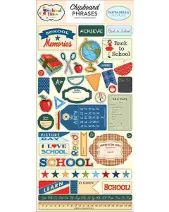 "School Days 6"" x 13"" Chipboard Phrases - Carta Bella*"