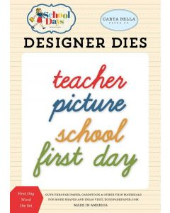First Day Word Die Set - School Days - Carta Bella*