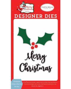 Christmas Holly & Berries Die Set - Merry Christmas - Carta Bella