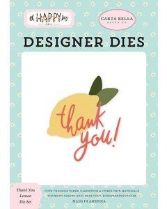 Thank You Lemon Dies - Oh Happy Day - Carta Bella*