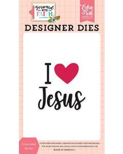 I Love Jesus Die Set - Forward With Faith - Echo Park