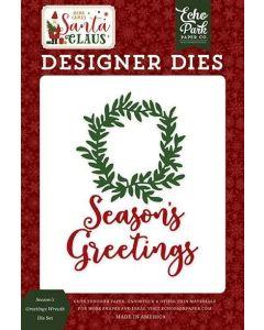 Season's Greetings Wreath Die Set - Here Comes Santa Claus - Echo Park