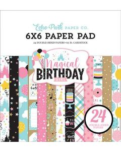 "Magical Birthday Girl 6"" x 6"" Paper Pad - Echo Park*"