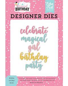 Magical Birthday Girl Word Dies - Echo Park