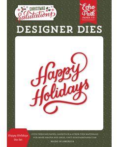 Happy Holidays Dies - Salutations Christmas - Echo Park