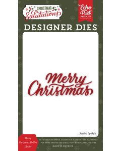 Merry Christmas To You Dies - Salutations Christmas - Echo Park
