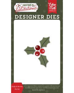 Holly & Berries Dies - Salutations Christmas - Echo Park