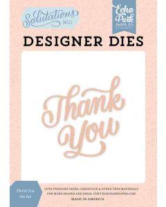 Thank You Dies - Salutations No. 1 - Echo Park*