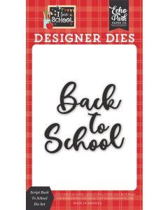 Script Back To School Dies - I Love School - Echo Park