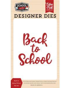 Back to School Word Die Set - School Rules - Echo Park*