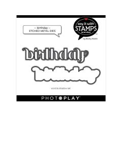 Birthday Dies - Say It With Stamps - Becky Moore - PhotoPlay*
