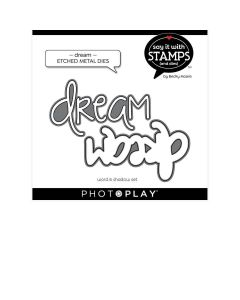 Dream Dies - Say It With Stamps - Becky Moore - PhotoPlay*