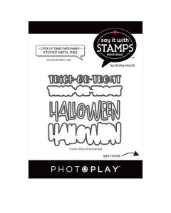 Trick/Treat/Halloween Words Dies - Say It With Stamps - PhotoPlay