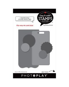 #6 Bracket & Tag Dies - Say It With Stamps - PhotoPlay