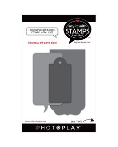 #6 Bracket/Speech Bubble Dies - Say It With Stamps - PhotoPlay