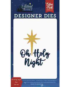 Oh Holy Night Star Dies - Silent Night - Echo Park