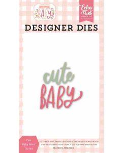Cute Baby Word Dies - Welcome Baby Girl - Echo Park