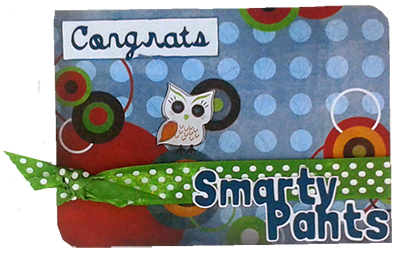 "card with the first few years ""smarty pants"""