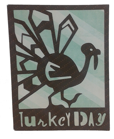 Turkey Day card made with simple holiday cricut cartridge