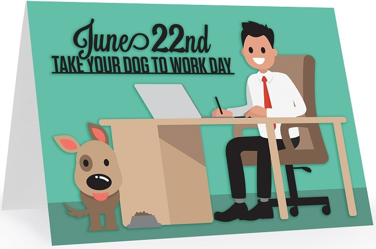 you can make this national take your dog to work day card
