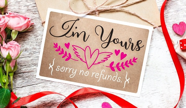 i'm yours sorry no refunds svg card concept