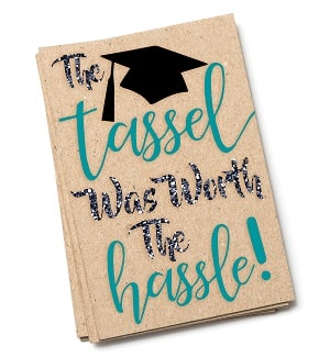 tassel worth the hassle card design concept